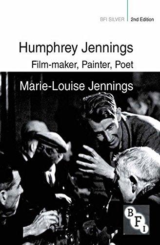 Humphrey Jennings: Film-maker, Painter, Poet (BFI Silver)