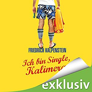Ich bin Single, Kalimera: Herbert 1