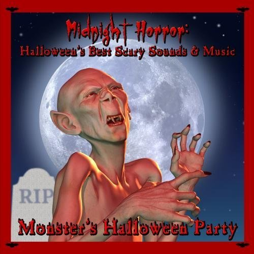 Midnight Horror: Halloween's Best Scary Sounds & Music by Monster's Halloween Party
