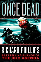 Once Dead (The Rho Agenda Inception Book 1)
