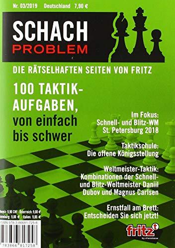 Schach Problem Heft #03/2019: Die rätselhaften Seiten von Fritz (Schach-Problem / Über 100 Schachaufgaben)