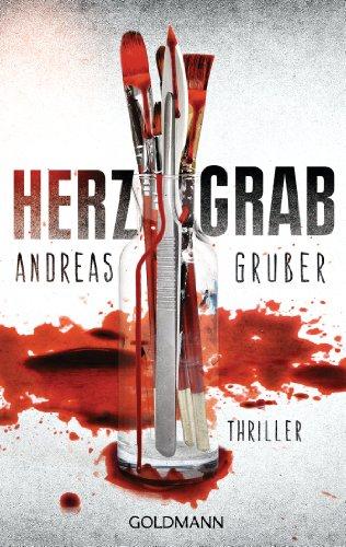Buchseite und Rezensionen zu 'Herzgrab: Thriller' von Andreas Gruber
