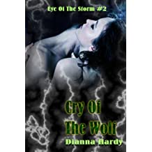 Cry Of The Wolf (Eye Of The Storm Book 2)