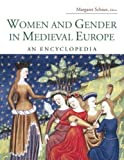 Women and Gender in Medieval Europe: An Encyclopedia (Routledge Encyclopedias of the Middle Ages)