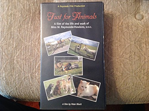 just-for-animals-vhs-video-a-film-of-the-life-work-of-miss-m-raymonde-hawkins-mbe