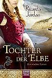 Tochter der Elbe: Historischer Roman bei Amazon kaufen