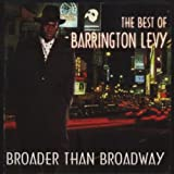 The Best of Barrington Levy - Broader than Broadway