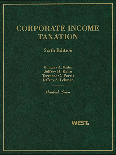 Kahn, Kahn, Perris and Lehman's Corporate Income Taxation, 6th (Hornbook Series) (English Edition) por Douglas Kahn