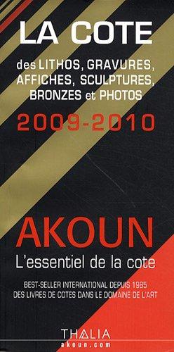 La Cote : Des lithos, gravures, affiches, sculptures, bronzes et photos par Jacky-Armand Akoun