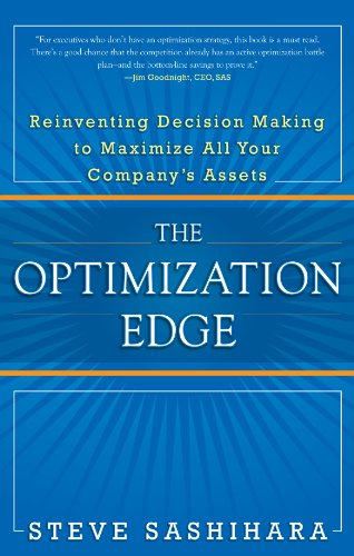 the-optimization-edge-reinventing-decision-making-to-maximize-all-your-companys-assets-business-skil