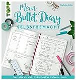 Mein Bullet Diary selbstgemacht. So wird dein Kalender zum Kreativbuch: Das Prinzip hinter dem...