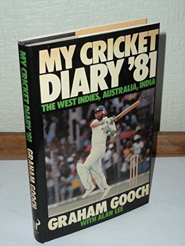My Cricket Diary, 1981 por Graham Gooch
