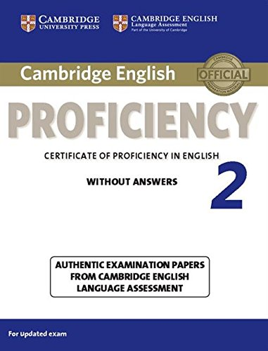 Cambridge English Proficiency 2 Student's Book without Answers (CPE Practice Tests) por Cambridge English Language Assessment