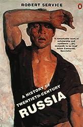 The History of Twentieth-century Russia: From Nicholas II to Putin by Robert Service (1998-07-30)