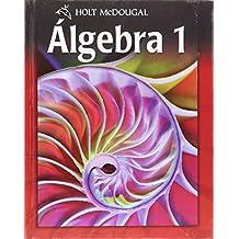 Holt McDougal Algebra 1: Spanish Student Edition 2010