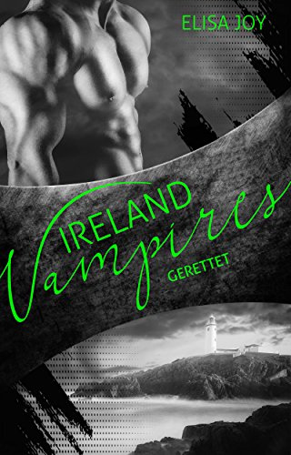 Ireland Vampires 3: Gerettet