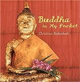 Buddha in My Pocket by Christina Rodenbeck (2004-10-04)