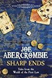 Sharp Ends: Stories from the World of The First Law