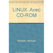 LINUX. Avec CD-ROM