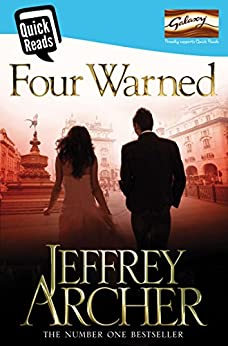 Four Warned (Quick Reads 2014) (English Edition) par [Archer, Jeffrey]