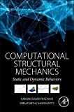 Computational Structural Mechanics: Static and Dynamic Behaviors