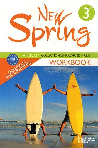Anglais 3e LV1 New Spring : Workbook, A2-B1 par Françoise Lemarchand