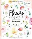 Fleurs à l'aquarelle : Une initiation