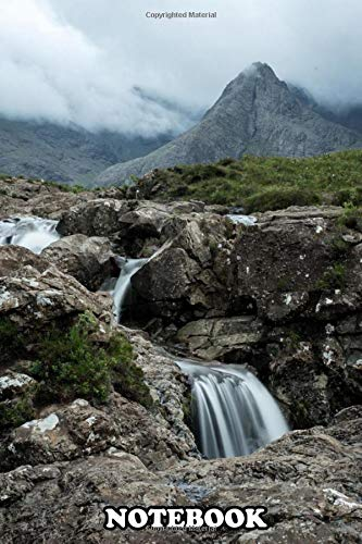 Notebook: Isle Of Skye Fairy Pools , Journal for Writing, College Ruled Size 6