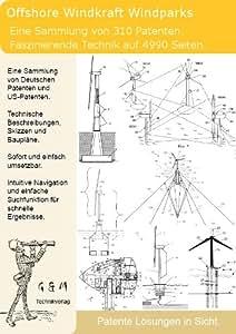 Offshore Windkraft Windanlagen: 310 Patente zeigen was dahinter steckt!