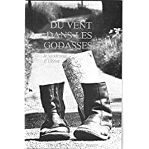 Du Vent dans les Godasses: Le Syndrome d'Ulysse