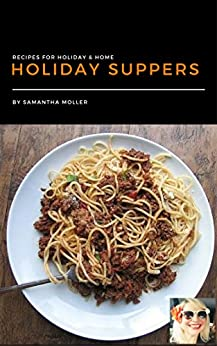 Holiday Suppers by [Moller, Samantha]