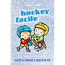 HOCKEY FACILE (Italian Edition)