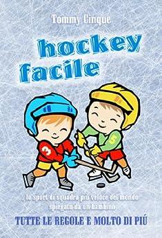HOCKEY FACILE (Italian Edition) von [Cinque, Tommy]