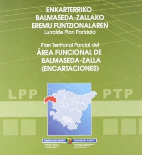 Descargar Libro Enkarterriko Balmaseda-Zallako Eremu Funtzionalaren Lurralde Plan (Lurralde Ant. Ingurumen Sa.G) de Batzuk