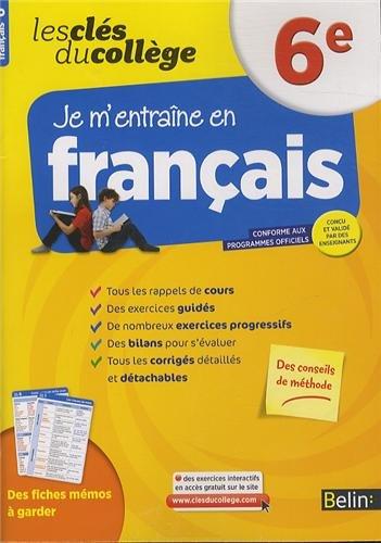 Cls du collge - Franais 6e par Collectif