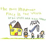The Most Important Place In The World [Explicit]