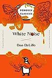 White Noise (Penguin Orange) (Penguin Orange Classics)