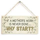 Best Mamá nunca placas - Si una madre trabajo nunca está hecho... ¿Por Review