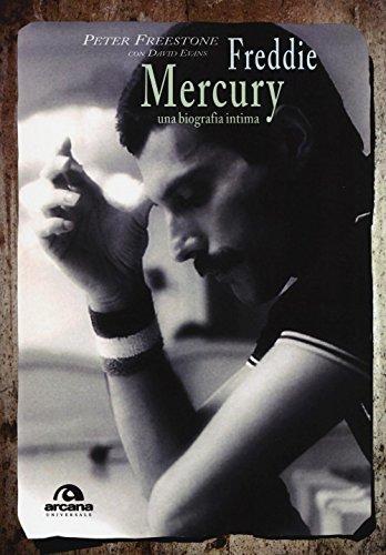 Freddie Mercury. Una biografia intima