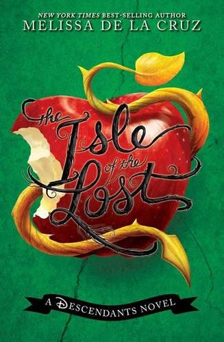 The Isle of the Lost (A Descendants Novel, Vol. 1) (The Descendants, Band 1)