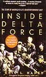 Inside Delta Force: The Story of America's Elite Counterterrorist Unit