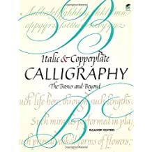 [(Italic and Copperplate Calligraphy )] [Author: Eleanor Winters] [Sep-2011]