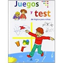 Juegos y Test de Lógica para Niños (Libros de Entretenimiento)