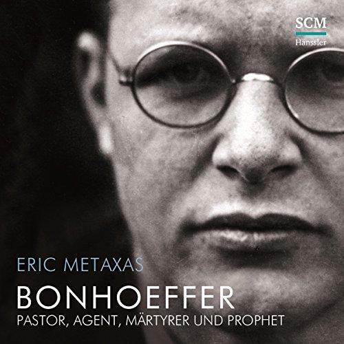 bonhoeffer-pastor-agent-mrtyrer-und-prophet
