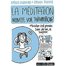 La méditation, une nouvelle thérapie ?
