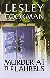 Murder at the Laurels by Lesley Cookman (2012-09-01)