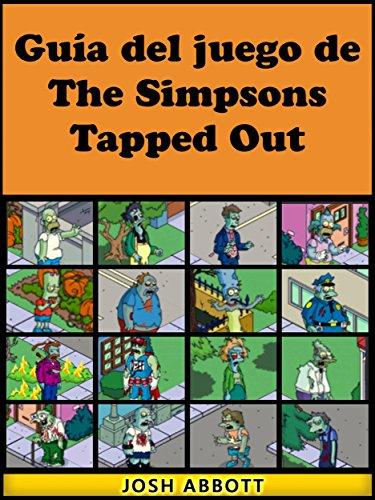 Guía Del Juego De The Simpsons Tapped Out por Joshua Abbott