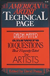 American Artist Technical Page: Ralph Mayer Answers 101 Questions Most Frequently Asked by Artists Edition: Reprint