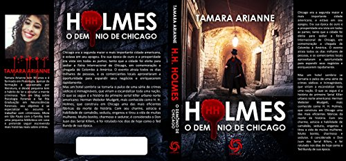 H.H. Holmes: O Demônio de Chicago (Portuguese Edition)