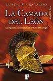 La camada del León (Trilogía El León de Cartago 2): La esperada continuación de El León de Cartago